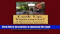 [Download] A Walking Tour of Vancouver, British Columbia - Gastown District (Look Up, Canada!)