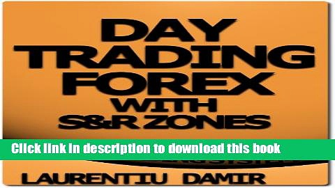 [Popular] Day Trading Forex with S R Zones – Forex Trading System Hardcover Free