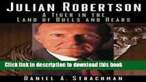 [Popular] Julian Robertson: A Tiger in the Land of Bulls and Bears Hardcover Free