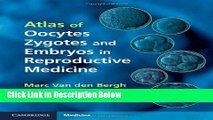 Ebook Atlas of Oocytes, Zygotes and Embryos in Reproductive Medicine Hardback with CD-ROM Free
