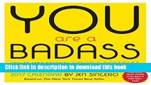 [Popular] You Are a Badass 2017 Day-to-Day Calendar Hardcover Collection