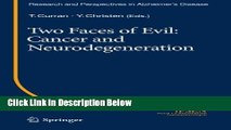 Ebook Two Faces of Evil: Cancer and Neurodegeneration (Research and Perspectives in Alzheimer s