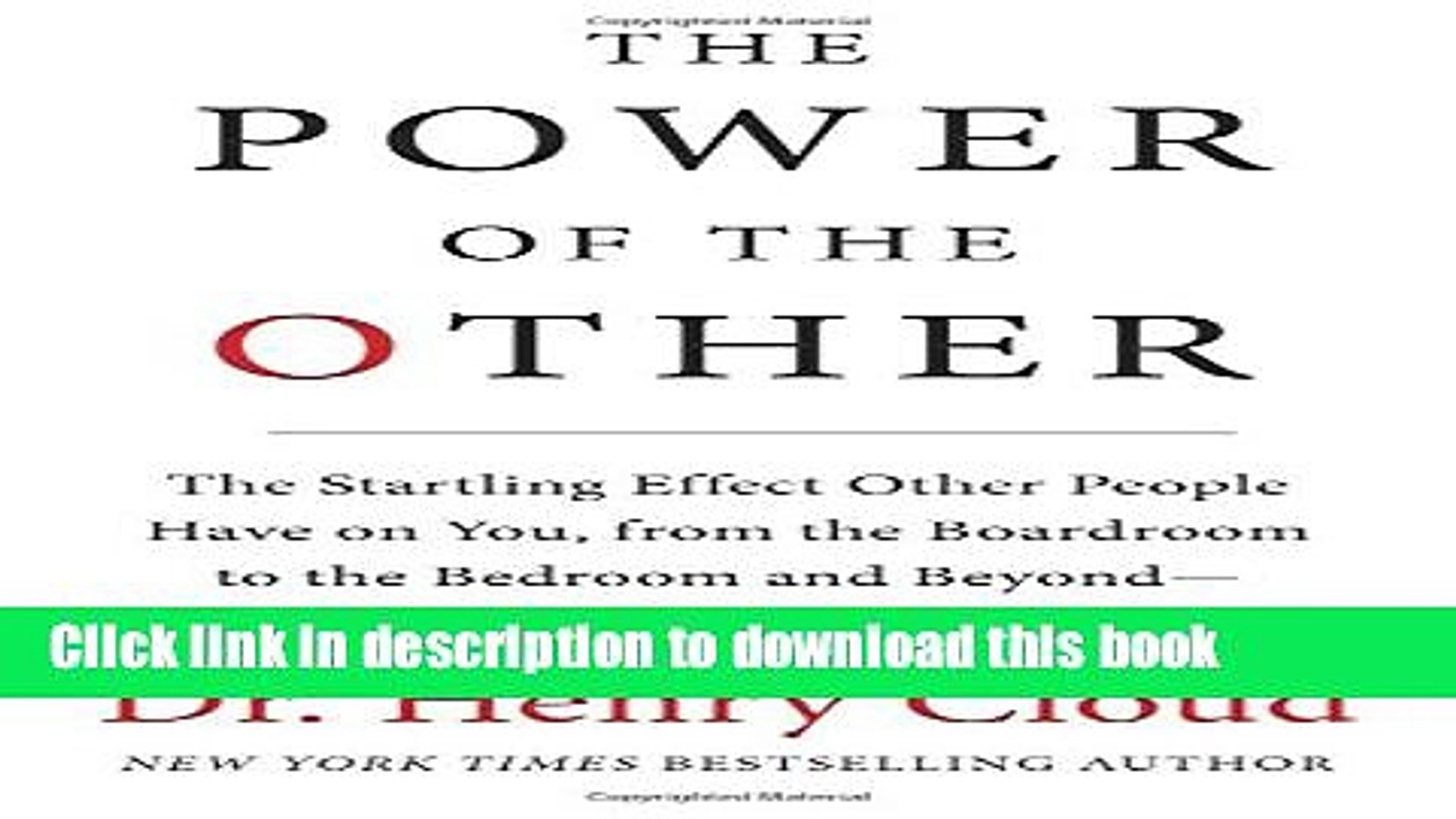 [Popular] The Power of the Other: The startling effect other people have on you, from the