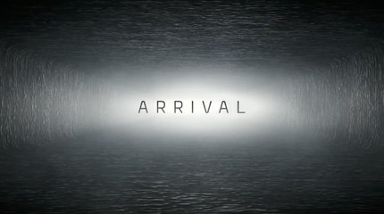 Arrival - Official Trailer