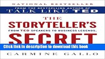 [Popular] The Storyteller s Secret: From TED Speakers to Business Legends, Why Some Ideas Catch On