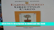 [Download] Embroidered Greetings Cards (Handmade Greetings Card) Hardcover Collection