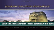 New Book American Government: Institutions and Policies, Brief Version