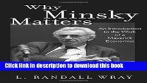 [PDF] Why Minsky Matters: An Introduction to the Work of a Maverick Economist Popular Online