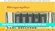 [PDF] Biography: An Annotated Bibliography Full Colection