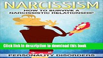 [Popular Books] Personality Disorders : NARCISSISM: How To Survive A Narcissistic Relationship