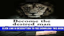 Collection Book Become the desired man: Become the desired man