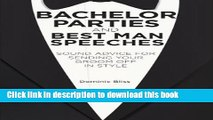 [PDF] Bachelor Parties and Best Man Speeches: Sound advice for sending your groom off in style