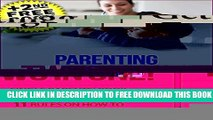 New Book Parenting: SINGLE PARENTS  BOOK: HOW TO BE THE BEST MOM AND DAD AT THE SAME TIME! 11