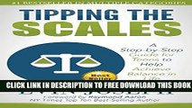New Book Tipping the Scales: A step-by-step guide for teens to help achieve balance in life