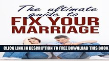 Collection Book Marriage :The Ultimate guide to Fix you Marriage ( mariage help , marriage advice