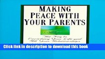 [Read PDF] Making Peace with Your Parents Ebook Free