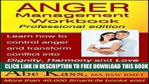 Collection Book Anger Management Workbook: Professional edition: Learn how to control anger and