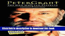 """[Download] Peter Grant: The Man Who Led Zeppelin: The Man Who """"Led Zeppelin"""" Kindle Collection"""