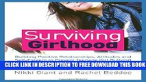 New Book Surviving Girlhood: Building Positive Relationships, Attitudes and Self-Esteem to Prevent