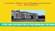 New Book Leslie-Ellis of Magherymore  Co. Wicklow