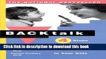 Collection Book Backtalk: 4 Steps to Ending Rude Behavior in Your Kids