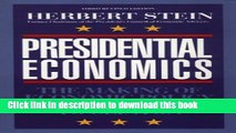 New Book Presidential Economics: The Making of Economic Policy From Roosevelt to Clinton