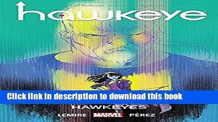 popular books hawkeye vol 6 hawkeyes free online