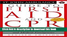 [PDF] St. John Ambulance Guide to First Aid and CPR: The Essential First Aid Guide to Managing