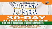[PDF] The Biggest Loser 30-Day Jump Start:Lose Weight, Get in Shape, and Start Living The
