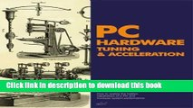 [Read PDF] PC Hardware Tuning   Acceleration Ebook Online