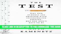 Collection Book The Test: Why Our Schools are Obsessed with Standardized Testing–But You Don t
