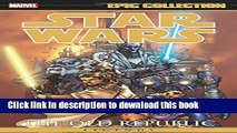 [PDF] Star Wars Legends Epic Collection: The Old Republic Volume 1 (Epic Collection: Star Wars