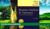 Must Have  Business Analysis and Valuation: Using Financial Statements, Text Only  READ Ebook