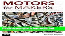 [Popular Books] Motors for Makers: A Guide to Steppers, Servos, and Other Electrical Machines Free