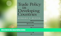 Big Deals  Trade Policy in Developing Countries  Free Full Read Most Wanted