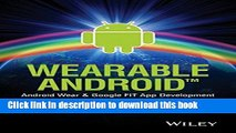[Read PDF] Wearable Android: Android Wear and Google FIT App Development Download Online