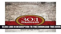 Download] 30:1 Manhood: Daily Devotionals: Overcoming The Odds Hardcover Collection