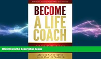 READ book  Become a Life Coach: Set Yourself Free to Build the Life and Business You ve Always