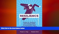 READ book  Resilience: How to restore and keep faith in yourself and your business idea  FREE