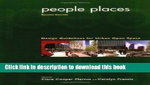[PDF] People Places: Design Guidlines for Urban Open Space Popular Colection