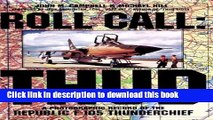 [PDF] Roll Call: THUD: A Photographic Record of the Republic F-105 Thunderchief (Schiffer