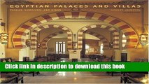[PDF] Egyptian Palaces and Villas: Pashas, Khedives, and Kings Full Online