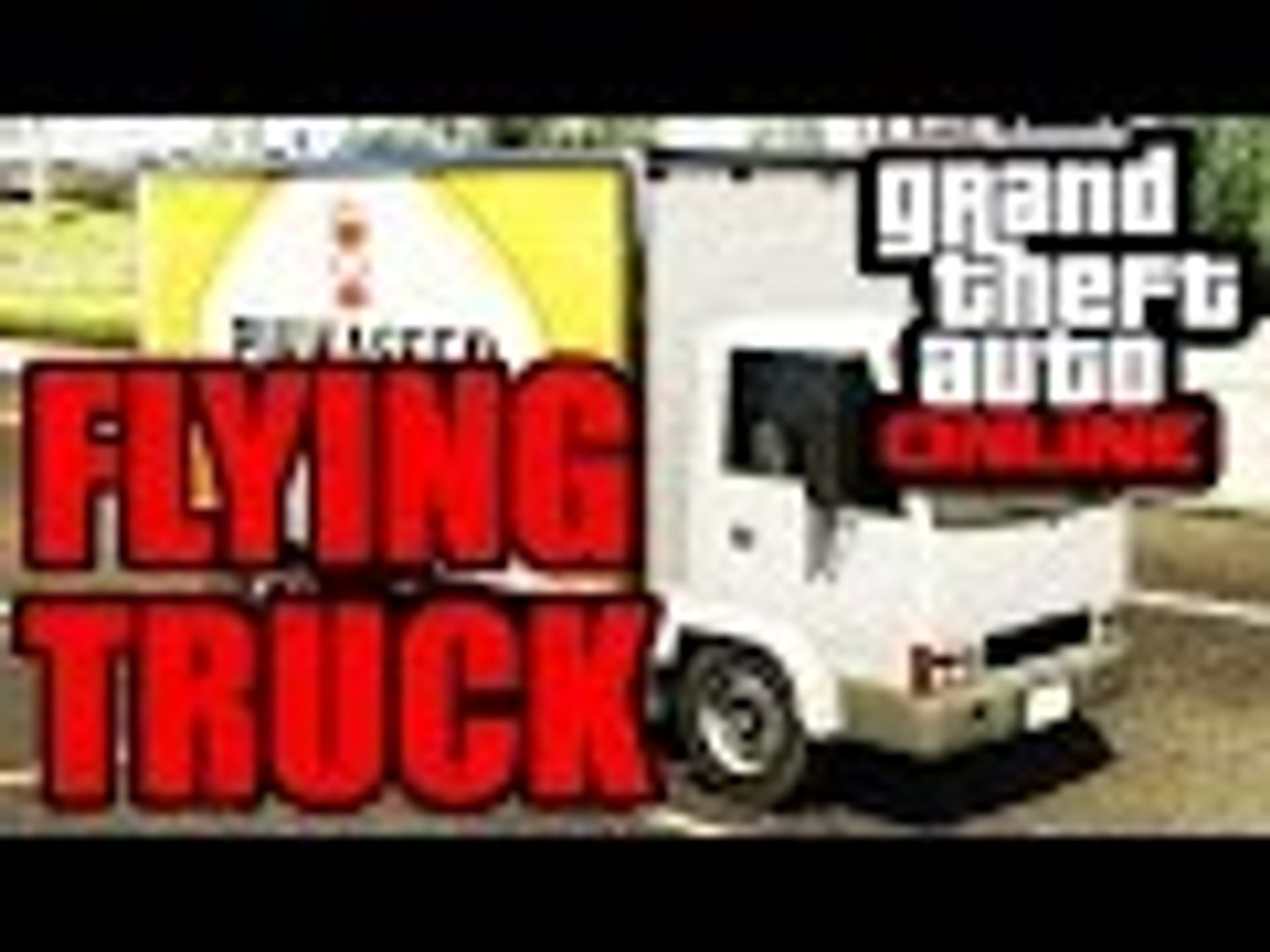 GTA 5 Online FLYING Truck Glitch After patch 1.29 1.26 - GTA 5 (Xbox One, PS4, PS3, Xbox 360 & P