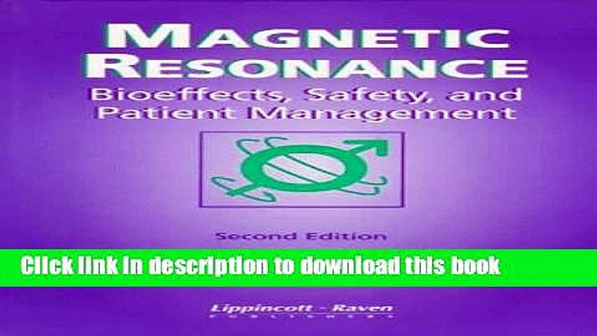 [PDF] Magnetic Resonance: Bioeffects, Safety, and Patient Management Full  Online