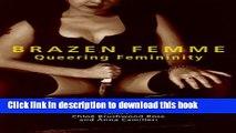 [PDF] Brazen Femme: Queering Femininity Popular Online