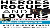 [PDF] Heroes, Rogues and Lovers: Testosterone and Behavior Full Colection