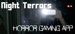 """""""Night Terrors"""" - THE """"Pokemon Go"""" for horror fans"""