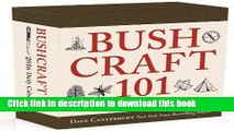[Popular Books] Bushcraft 101 - A 2016 Daily Calendar: 365 Days of Wilderness Survival Free Online