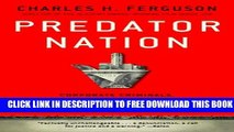 New Book Predator Nation: Corporate Criminals, Political Corruption, and the Hijacking of America