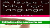 Collection Book Baby Signing: A Guide to Baby Sign Language (baby signing basic,baby sign language